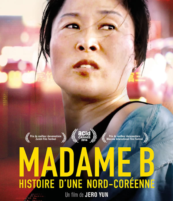 MADAME B., HISTOIRE D'UNE NORD COREENNE